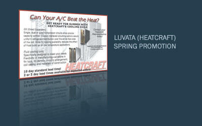 Luvata (Heatcraft) Spring Promotion at E.S. Constant Company